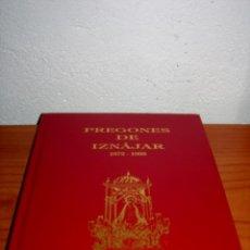 Libros de segunda mano: PREGONES DE IZNÁJAR 1972-1993. DIBUJOS ANTONIO CANTERO CABALLERO.. Lote 217012882