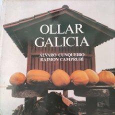 Libros de segunda mano: OLLAR GALICIA. ÁLVARO CUNQUEIRO Y RAIMON CAMPRUBÍ.. Lote 217227400