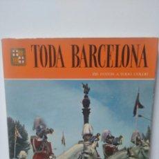 Libros de segunda mano: TODA BARCELONA. 156 FOTOS A TODO COLOR.. Lote 217915110