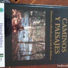Libros de segunda mano: CAMINOS Y PAISAJES 2 TOMOS ITINERARIOS CULTURALES POR LA ISLA DE MALLORCA GASPAR VALERO I MARTÍ. Lote 218137083