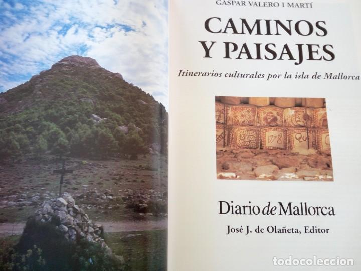 Libros de segunda mano: CAMINOS Y PAISAJES 2 TOMOS itinerarios culturales por la isla de mallorca Gaspar Valero i Martí - Foto 3 - 218137083