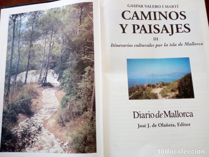 Libros de segunda mano: CAMINOS Y PAISAJES 2 TOMOS itinerarios culturales por la isla de mallorca Gaspar Valero i Martí - Foto 6 - 218137083