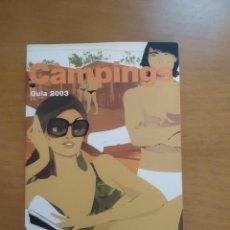 Libros de segunda mano: CÀMPINGS DE CATALUNYA. GUIA 2003. Lote 218226240