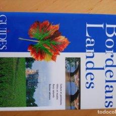 Libros de segunda mano: BORDELAIS LANDES GUIDES BLEUS HACHETTE. Lote 218766978