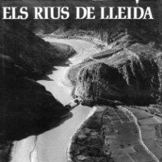 Livros em segunda mão: 1976 | ELS RIUS DE LLEIDA | JOSEP VALLVERDÚ I TON SIRERA | EDICIONS DESTINO 2A EDICIÓ. Lote 219432828