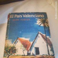 Libros de segunda mano: EL PAIS VALENCIANO. JOAN FUSTER. EDICIONES DESTINO. BARCELONA. 1º ED. 1962. TAPA DURA. 526 PAGINAS. Lote 247339025