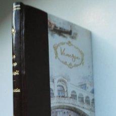 Libros de segunda mano: VENECIA: LA CIUDAD QUE FLOTA SOBRE EL AGUA (1964) / GIACOMO BARTOLI. ENCUADERNACIÓN ARTESANAL.. Lote 219709930