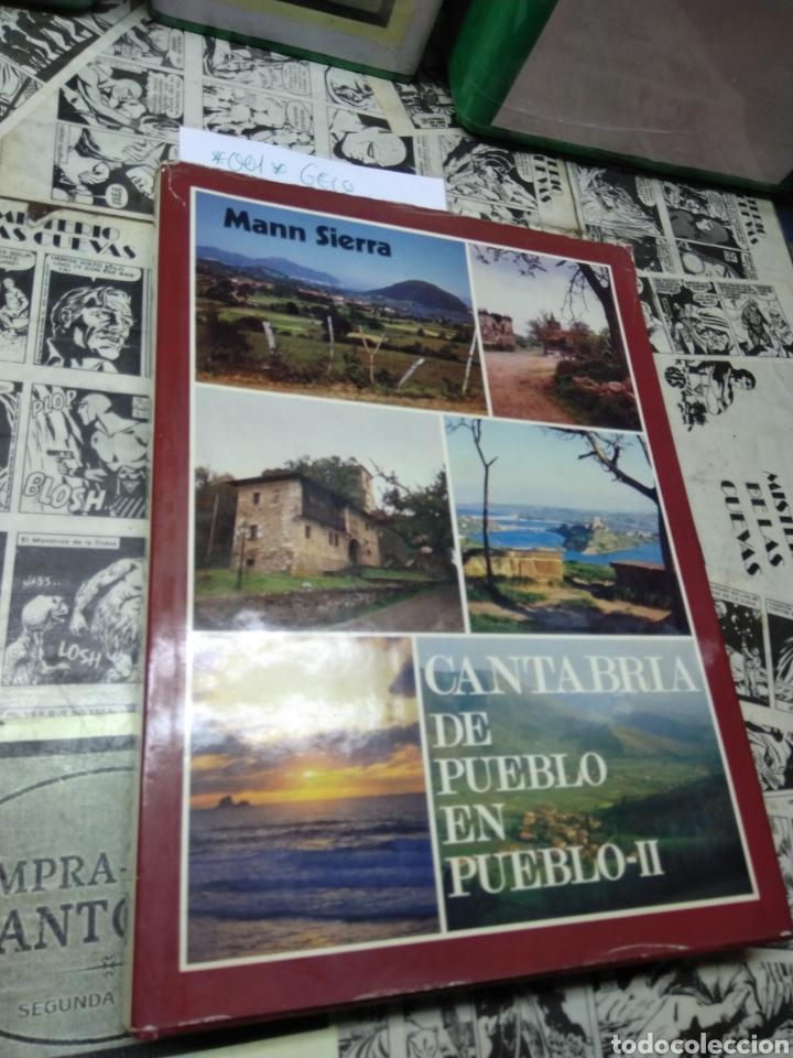CANTABRIA DE PUEBLO EN PUEBLO. II. MANN SIERRA (Libros de Segunda Mano - Geografía y Viajes)