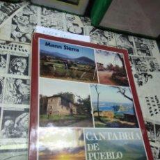 Libros de segunda mano: CANTABRIA DE PUEBLO EN PUEBLO. II. MANN SIERRA. Lote 220274036