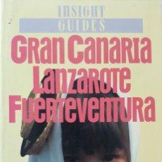 Libros de segunda mano: INSIGHT GUIDES GRAN CANARIA LANZAROTE FUERTEVENTURA - GUÍA EN INGLÉS, MUY COMPLETA E ILUSTRADA 1989. Lote 221004512