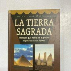 Libros de segunda mano: LA TIERRA SAGRADA. BRIAN LEIGH MOLYNEAUX. EDITORIAL DEBATE. BARCELONA, 1996. PAGS: 184. Lote 221254431