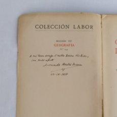 Libros de segunda mano: GEOGRAFÍA DE ESPAÑA I.COLECCION LABOR (1937) FIRMADO.. Lote 221297751