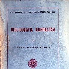 Libros de segunda mano: BIBLIOGRAFÍA BURGALESA (BURGOS, 1961) INDICE ALFABÉTICO DE AUTORES; ÍNDICE TOPOGRÁFICO; ETC.. Lote 221457495