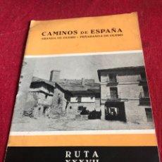 Libros de segunda mano: CAMINOS DE ESPAÑA (ARANDA DE DUERO-PEÑARANDA DE DUERO).. Lote 221540866