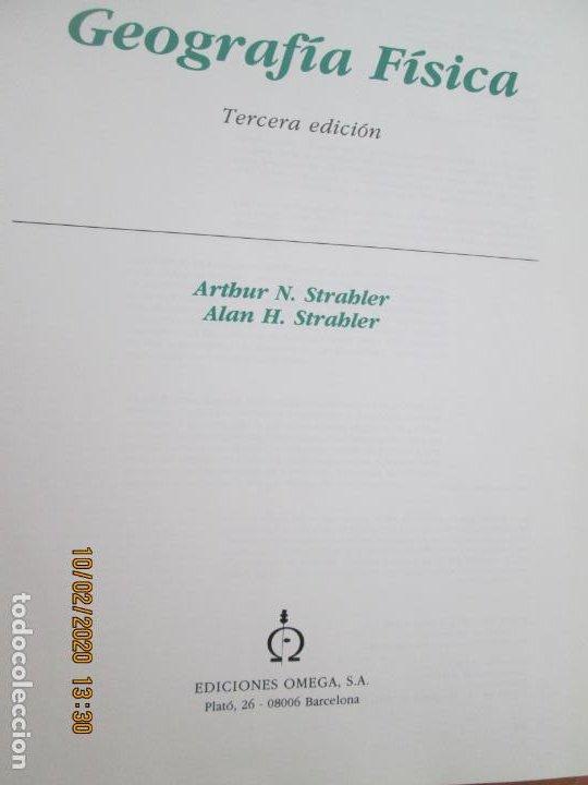 Libros de segunda mano: GEOGRAFÍA FÍSICA - ARTHUR N. STRABLER/ALAN H. STRABLER - EDICIONES OMEGA 2000. - Foto 3 - 221950641