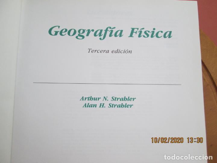 Libros de segunda mano: GEOGRAFÍA FÍSICA - ARTHUR N. STRABLER/ALAN H. STRABLER - EDICIONES OMEGA 2000. - Foto 4 - 221950641