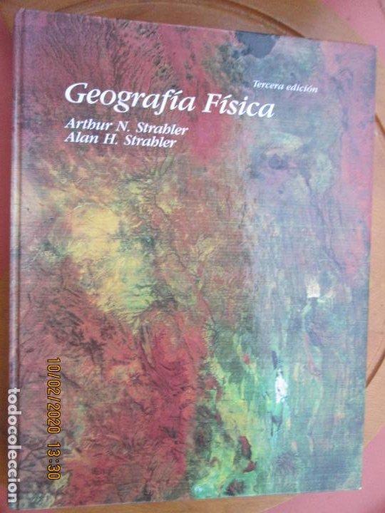 GEOGRAFÍA FÍSICA - ARTHUR N. STRABLER/ALAN H. STRABLER - EDICIONES OMEGA 2000. (Libros de Segunda Mano - Geografía y Viajes)