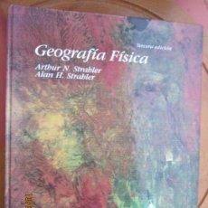 Libros de segunda mano: GEOGRAFÍA FÍSICA - ARTHUR N. STRABLER/ALAN H. STRABLER - EDICIONES OMEGA 2000.. Lote 221950641