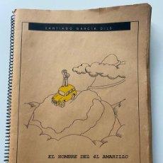Libros de segunda mano: EL HOMBRE DEL 4L AMARILLO , DE SANTIAGO GARCIA DILS, NOVELA DE RUTAS Y AVENTURAS POR ANDALUCÍA. Lote 221993405