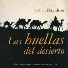 Libros de segunda mano: LAS HUELLAS DEL DESIERTO, ROBYN DAVIDSON. Lote 222189936