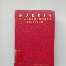 Libros de segunda mano: MADRID Y ALREDEDORES TURÍSTICOS. - GUÍAS AFRODISIO AGUADO. TDK542. Lote 222304058