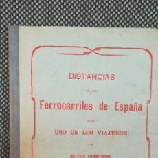 Libros de segunda mano: FERROCARRILES DE ESPAÑA, DISTANCIAS. BILLETES POR KILOMETRO. Lote 222323045