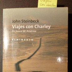 Libros de segunda mano: VIAJES CON CHARLEY. EN BUSCA DE AMÉRICA - JOHN STEINBECK. Lote 222539040
