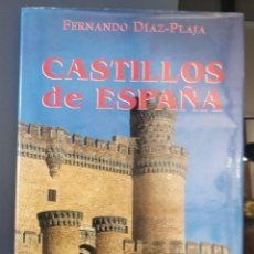 Libros de segunda mano: CASTILLOS DE ESPAÑA ** FERNANDO DIAZ-PLAJA.. Lote 222583422