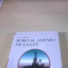 Libros de segunda mano: ROBO AL AMPARO DE LA LEY. BIBLIOTHECA HOMOLEGENS. NUEVO.. Lote 222721131