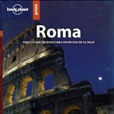 Libros de segunda mano: ROMA. TODO LO QUE SE NECESITA PARA DISFRUTAR DE SU VIAJE. Lote 222725273