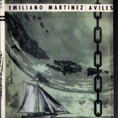 Libros de segunda mano: EMILIANO MARTÍNEZ AVILÉS : LEVANDO ANCLAS (SAN JUAN DE PUERTO RICO, 1960). Lote 222816213