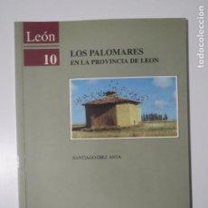 Libri di seconda mano: LEON 10 LOS PALOMARES EN LAS PROVINCIAS DE LEON SANTIAGO DIEZ ANTA CAJA ESPAÑA 1993. Lote 223240286