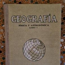 Libros de segunda mano: GEOGRAFIA FISICA Y ASTRONOMICA LIBRO I, DINARÉS SEIX BARRAL 1939 TAPA DURA. Lote 224115271