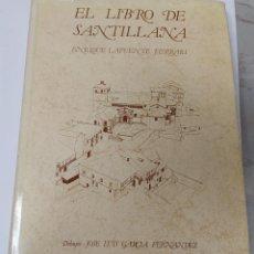 Libros de segunda mano: LIBRO EL LIBRO DE SANTILLANA ENRIQUE LAFUENTE FERRARI. Lote 224216836