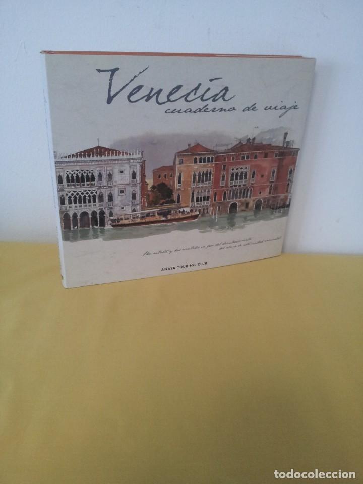TUDY SAMMARTINI Y FABRICE MOIREAU - VENECIA CUADERNO DE VIAJE - ANAYA TOURING CLUB 2000 (Libros de Segunda Mano - Geografía y Viajes)