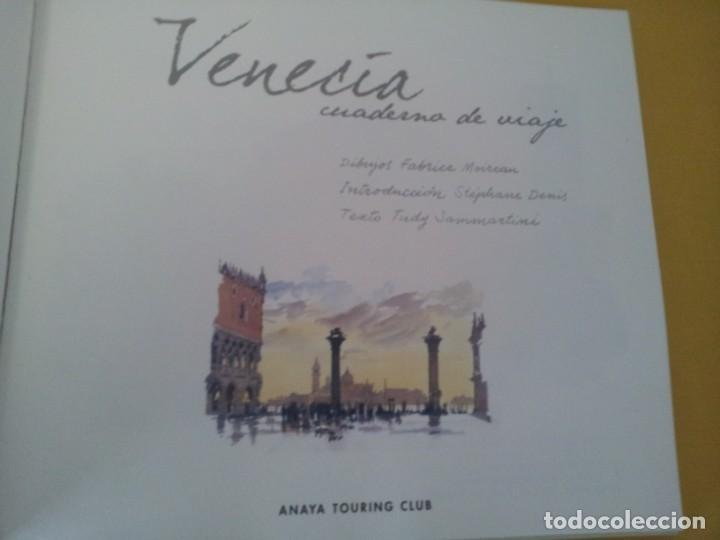 Libros de segunda mano: TUDY SAMMARTINI Y FABRICE MOIREAU - VENECIA CUADERNO DE VIAJE - ANAYA TOURING CLUB 2000 - Foto 3 - 224945822