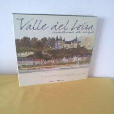 Libros de segunda mano: JEAN-PAUL PIGEAT Y FABRICE MOIREAU - VALLE DEL LOIRA CUADERNO DE VIAJE - ANAYA TOURING CLUB 2002. Lote 224945845