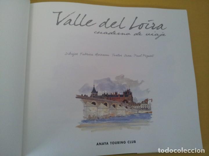 Libros de segunda mano: JEAN-PAUL PIGEAT Y FABRICE MOIREAU - VALLE DEL LOIRA CUADERNO DE VIAJE - ANAYA TOURING CLUB 2002 - Foto 3 - 224945845