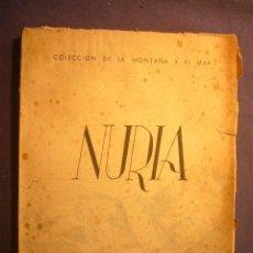Libros de segunda mano: M. TALENS ANGLASELL: - NURIA - (BARCELONA, 1944). Lote 225147545