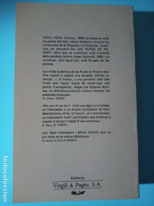 Libros de segunda mano: VIDAL VIDAL LES RUTES DE PONENT III. LA PORTA DEL CEL - Foto 2 - 225579297
