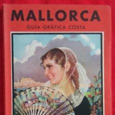 Libros de segunda mano: MALLORCA~GUÍA GRÁFICA COSTA - 1952~7ª ED. - JOSÉ COSTA FERRER - ED. COSTA ~SEIX BARRAL - PJRB. Lote 225757380