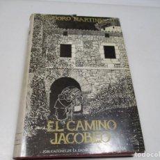 Libros de segunda mano: TEODORO MARTÍNEZ EL CAMINO JACOBEO, UNA RUTA MILENARIA Q4029T. Lote 226809715