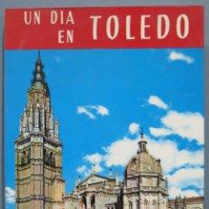 Libros de segunda mano: 1973.- UN DÍA EN TOLEDO. GUÍA ARTÍSTICA ILUSTRADA. PEDRO RIERA VIDAL. Lote 227270050
