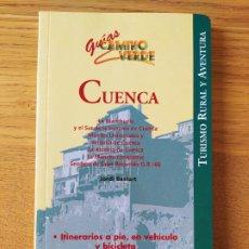 Libros de segunda mano: RARO. CUENCA, GUÍAS CAMINO VERDE. LIBROS CUPULA, 1998. Lote 227871605