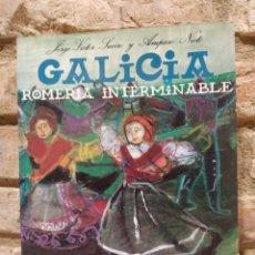 Libros de segunda mano: GALICIA ROMERIA INTERMINABLE.JORGE-VICTOER SUEIRO/AMPARO NIETO PENTHALON EDICIONES 1993. Lote 228222120