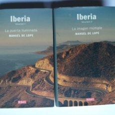 Livros em segunda mão: IBERIA VOLUMEN I II . LA PUERTA ILUMINADA LA IMAGEN MÚLTIPLE MANUEL DE LOPE. . . VIAJES POR ESPAÑA. Lote 228240140