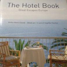 Libros de segunda mano: THE HOTEL BOOK. GREAT ESCAPES. EUROPE. TASCHEN, 2002.. Lote 228373425