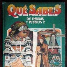 Libros de segunda mano: QUÉ SABES DE TIERRAS Y PUEBLOS 2 - EDICIONES NAUTA. Lote 228374125