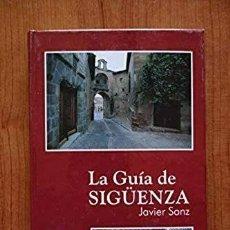 Libros de segunda mano: LIBRO LA GUIA DE SIGUENZA JAVIER SANZ. Lote 228493380