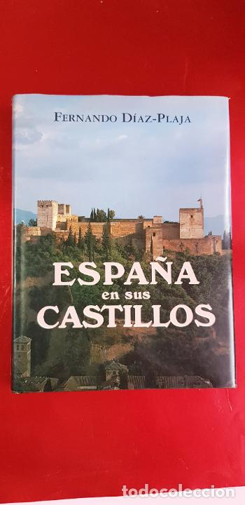 Libros de segunda mano: LIBRO-ESPAÑA EN SUS CASTILLOS-FERNANDO DÍAZ PLAJA-MAEVA EDICIONES S.L.-1995-SOBRECUBIERTA-EXCELENTE - Foto 2 - 228505650